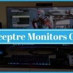 Are Sceptre Monitors Good ?