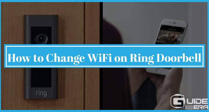 How to Change WiFi on Ring Doorbell