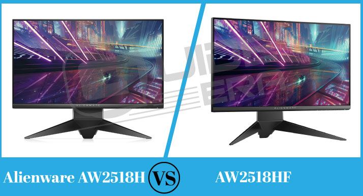 Alienware AW2518H Vs AW2518HF