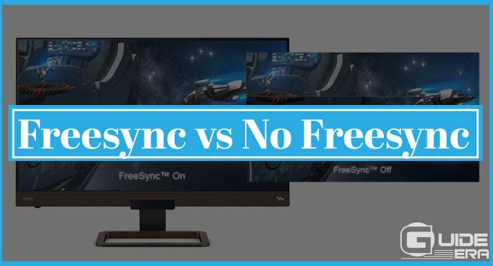 Freesync vs No Freesync