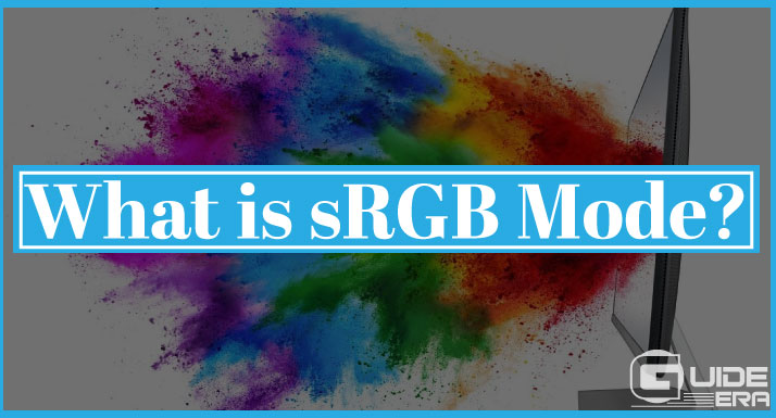 What is sRGB Mode