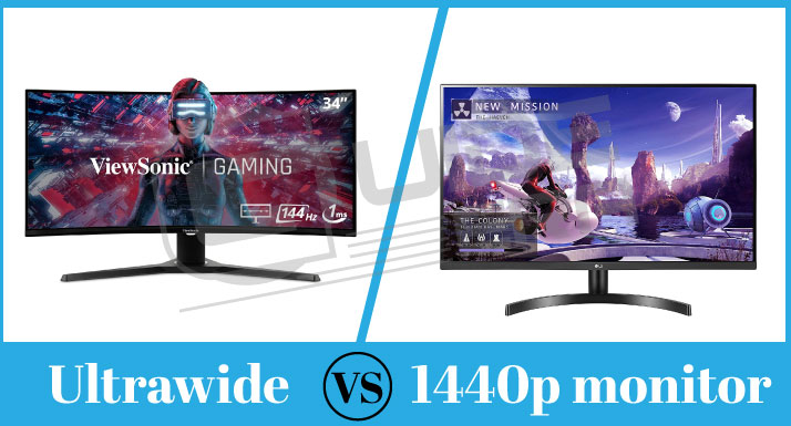 Ultrawide VS 1440p